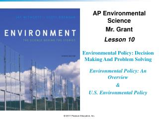 Environmental Policy: Decision Making And Problem Solving Environmental Policy: An Overview &