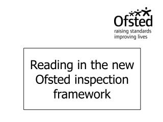 Reading in the new  Ofsted  inspection framework