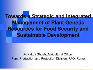 CONSERVATION OF PLANT GENETIC RESOURCES