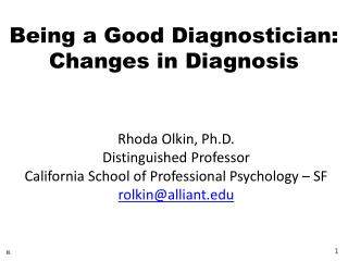 Being a Good Diagnostician:  Changes in Diagnosis