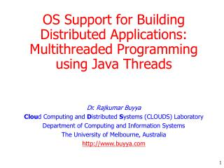 OS Support for Building Distributed Applications: Multithreaded Programming using Java Threads