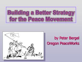 Building a Better Strategy for the Peace Movement