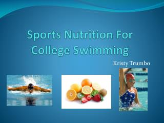 Sports Nutrition For College Swimming