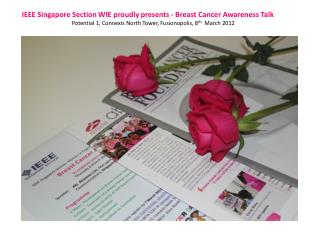 IEEE Singapore Section WIE proudly presents - Breast Cancer Awareness Talk