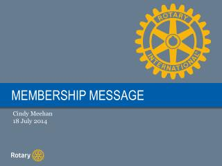 MEMBERSHIP MESSAGE