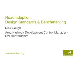 Road adoption: Design Standards & Benchmarking