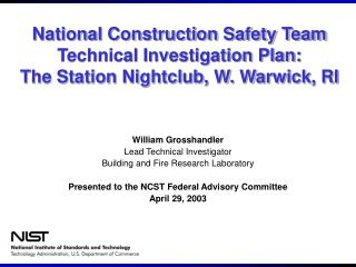 National Construction Safety Team Technical Investigation Plan:  The Station Nightclub, W. Warwick, RI