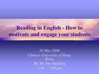 Reading in English - How to motivate and engage your students