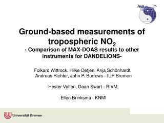 Ground-based measurements of tropospheric NO 2