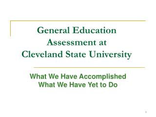 General Education Assessment at  Cleveland State University