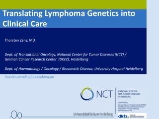 Translating Lymphoma Genetics into  Clinical Care