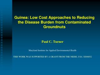 Guinea: Low Cost Approaches to Reducing the Disease Burden from Contaminated Groundnuts
