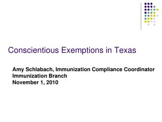 Conscientious Exemptions in Texas