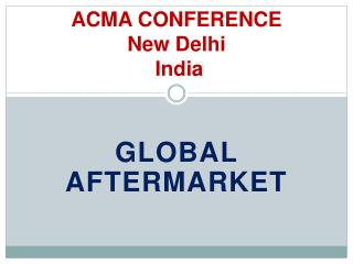ACMA CONFERENCE New Delhi   India