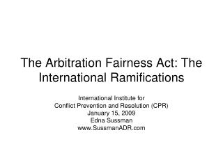 The Arbitration Fairness Act: The  International Ramifications