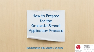 How to Prepare for the Graduate School Application Process