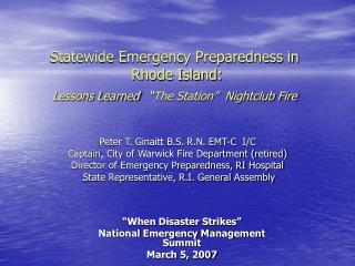"Statewide Emergency Preparedness in  Rhode Island: Lessons Learned  ""The Station""  Nightclub Fire"