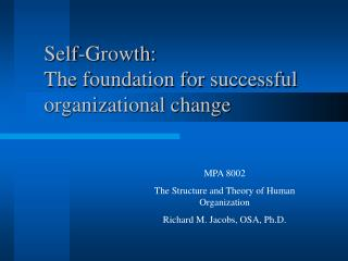 Self-Growth: The foundation for successful organizational change