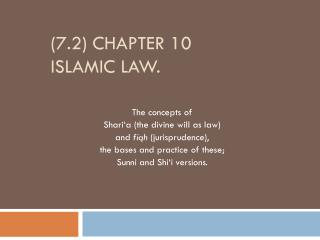(7.2) Chapter 10 Islamic Law.