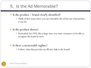 5.  Is the Ad Memorable?