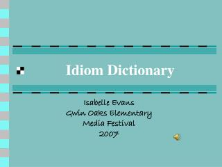 Idiom Dictionary