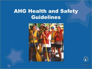 AHG Health and Safety Guidelines