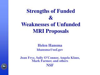 Strengths of Funded  & Weaknesses of Unfunded MRI Proposals