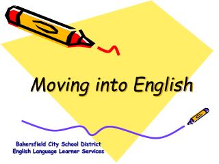 Moving into English