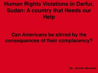 Human Rights Violations in Darfur, Sudan: A country that Needs our Help