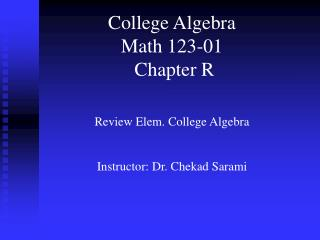 College Algebra Math 123-01  Chapter R