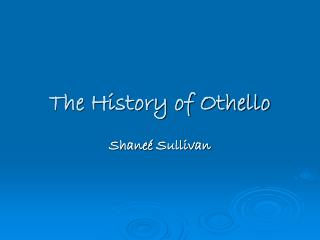 The History of Othello
