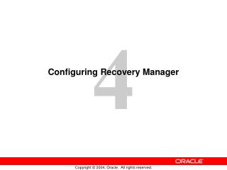 Configuring Recovery Manager