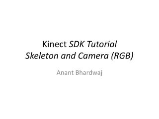 Kinect  SDK  Tutorial  Skeleton and Camera (RGB)