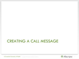 Creating a call message