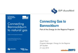 Connecting Gas to Bannockburn
