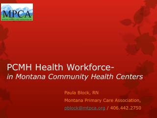 PCMH Health Workforce- in Montana Community Health Centers