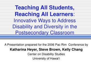 Teaching All Students, Reaching All Learners :  Innovative Ways to Address Disability and Diversity in the Postsecondary