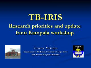 TB-IRIS Research priorities and update from Kampala workshop