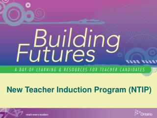 New Teacher Induction Program (NTIP)