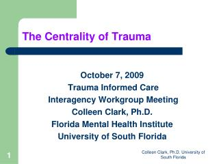 The Centrality of Trauma