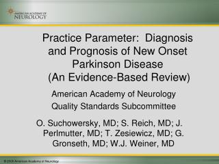 American Academy of Neurology Quality Standards Subcommittee