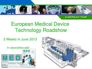 European Medical Device  Technology Roadshow