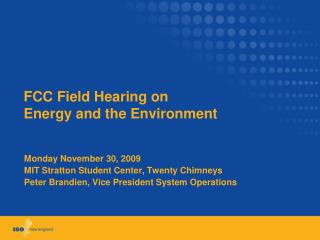 FCC Field Hearing on Energy and the Environment