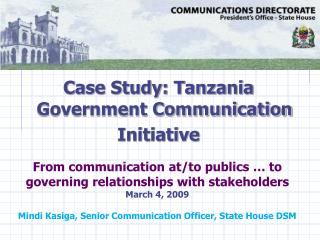 Case Study: Tanzania Government Communication  Initiative