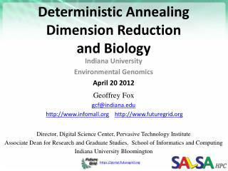 Deterministic  Annealing  Dimension Reduction and Biology