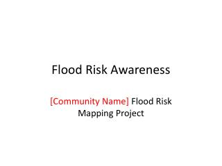 Flood Risk Awareness