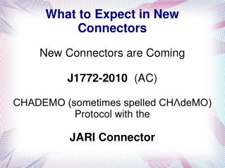 What to Expect in New Connectors