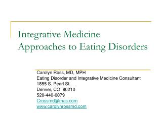 Integrative Medicine Approaches to Eating Disorders