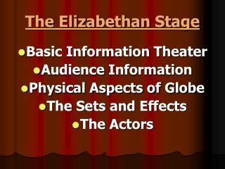 The Elizabethan Stage