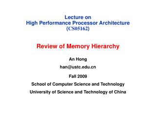 Lecture on  High Performance Processor Architecture ( CS05162 )